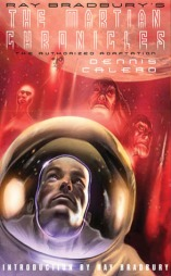 'Ray Bradbury's The Martian Chronicles: The Authorized Adaptation' - Dennis Calero