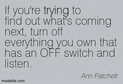 Quotation-Ann-Patchett-trying-Meetville-Quotes-36301