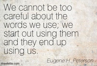 Quotation-Eugene-H-Peterson-language-Meetville-Quotes-159712