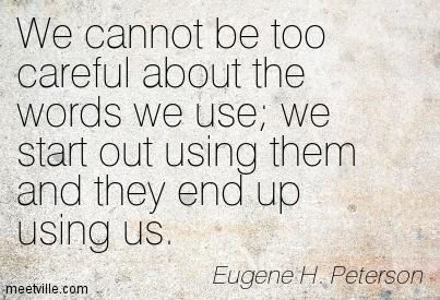 Quotation-Eugene-H-Peterson-language-Meetville-Quotes-159712