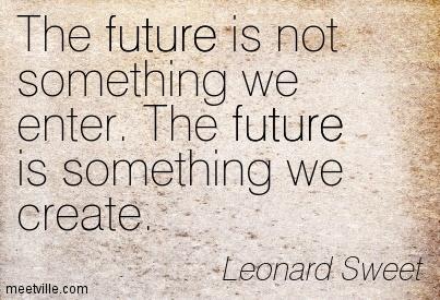 Quotation-Leonard-Sweet-future-Meetville-Quotes-134908