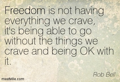 Quotation-Rob-Bell-freedom-inspirational-Meetville-Quotes-127283